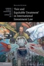 'Fair and Equitable Treatment' in International Investment Law