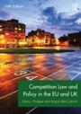 Competition Law and Policy in the EU and UK