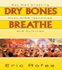 Dry Bones Breathe - Gay Men Creating Post-AIDS Identities and Cultures