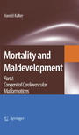 Mortality and Maldevelopment - Part I: congenital cardiovascular malformations