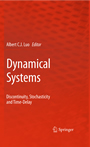 Dynamical Systems - Discontinuity, Stochasticity and Time-Delay