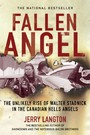 Fallen Angel - The Unlikely Rise of Walter Stadnick and the Canadian Hells Angels