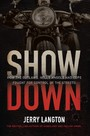 Showdown - How the Outlaws, Hells Angels and Cops Fought for Control of the Streets