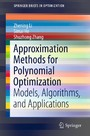 Approximation Methods for Polynomial Optimization - Models, Algorithms, and Applications