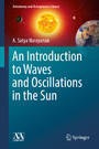 An Introduction to Waves and Oscillations in the Sun