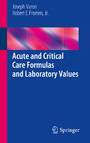 Acute and Critical Care Formulas and Laboratory Values