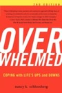 Overwhelmed - Coping with Life's Ups and Downs