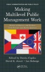 Making Multilevel Public Management Work - Stories of Success and Failure from Europe and North America
