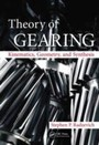 Theory of Gearing - Kinematics, Geometry, and Synthesis