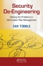 Security De-Engineering - Solving the Problems in Information Risk Management