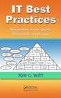 IT Best Practices - Management, Teams, Quality, Performance, and Projects