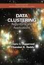Data Clustering - Algorithms and Applications