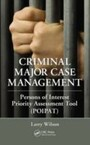 Criminal Major Case Management - Persons of Interest Priority Assessment Tool (POIPAT)