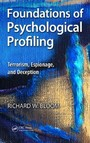 Foundations of Psychological Profiling - Terrorism, Espionage, and Deception