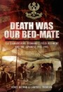 Death Was Our Bedmate