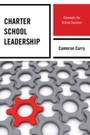 Charter School Leadership - Elements for School Success