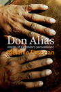 Don Alias - Stories of a Legendary Percussionist