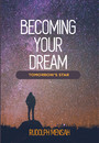 Becoming Your Dream - Tomorrow's Star