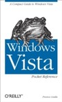 Windows Vista Pocket Reference - A Compact Guide to Windows Vista