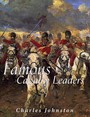 Famous Cavalry Leaders