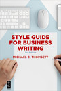 Style Guide for Business Writing - Second Edition