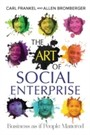 Art of Social Enterprise - Business as if People Mattered