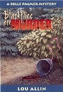 Blackflies Are Murder - A Belle Palmer Mystery