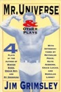 Mr. Universe - And Other Plays