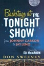 Backstage at the Tonight Show - From Johnny Carson to Jay Leno