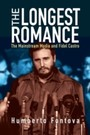 Longest Romance - The Mainstream Media and Fidel Castro
