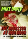 Monster at Our Door - The Global Threat of Avian Flu
