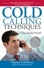 Cold Calling Techniques - That Really Work