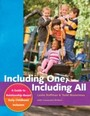 Including One, Including All - A Guide to Relationship-Based Early Childhood Inclusion