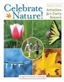 Celebrate Nature! - Activities for Every Season