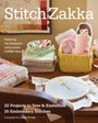 Stitch Zakka - 22 Projects to Sew & Embellish a 25 Embroidery Stitches