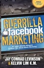 Guerrilla Facebook Marketing - 25 Target Specific Weapons to Boost your Social Media Marketing