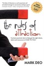 Rules of Attraction - Fourteen Practical Rules to Help Get the Right Clients, Talent and Resources to Come to You!