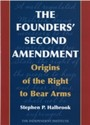 Founders' Second Amendment - Origins of the Right to Bear Arms