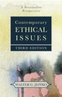 Contemporary Ethical Issues - A Personalist Perspective (Third Edition)