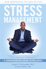 Stress Management - A Comprehensive Guide to Wellness