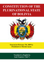 Constitution of the Plurinational State of Bolivia - Enacted on February 2009 by President Evo Morales Ayma
