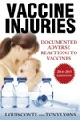 Vaccine Injuries - Documented Adverse Reactions to Vaccines