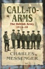 Call to Arms - The British Army 1914-18