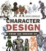 Character Design from the Ground Up - Make Your Sketches Come to Life