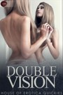 Double Vision and Other Stories