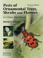 Pests of Ornamental Trees, Shrubs and Flowers - A Colour Handbook, Second Edition