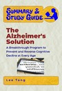 Summary & Study Guide - The Alzheimer's Solution - A Breakthrough Program to Prevent and Reverse Cognitive Decline at Every Age