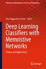 Deep Learning Classifiers with Memristive Networks - Theory and Applications