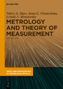 Metrology and Theory of Measurement