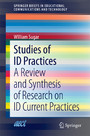 Studies of ID Practices - A Review and Synthesis of Research on ID Current Practices